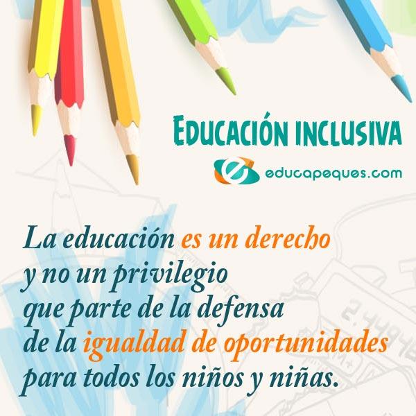 Educación Inclusiva Cómo Debe Ser Una Escuela Inclusiva