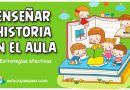 6 Estrategias para enseñar historia en Infantil y Primaria