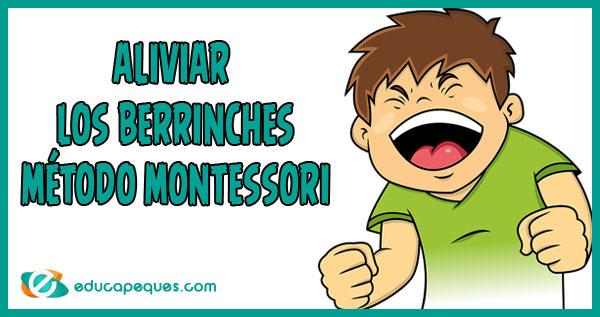 berrinches con el método Montessori