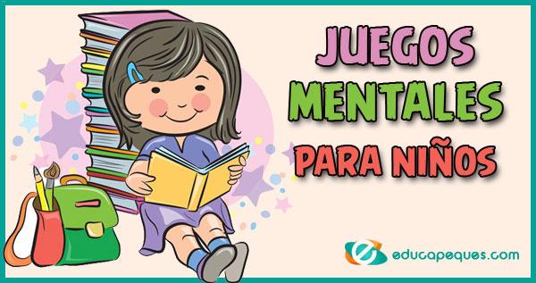 6 Juegos Mentales Para Niños Originales Para Ejercitar La Mente