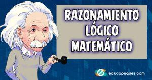 razonamiento lógico matemático