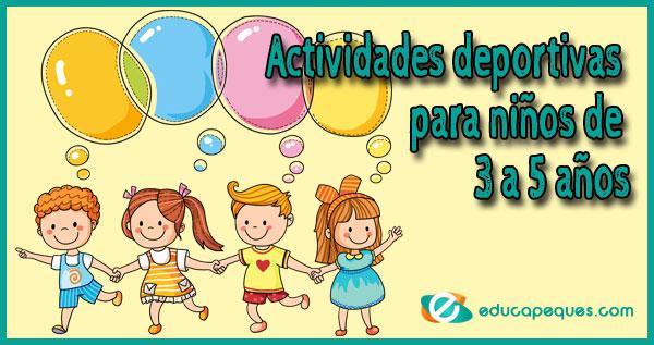 Actividades deportivas para niños de 3 a 5 años