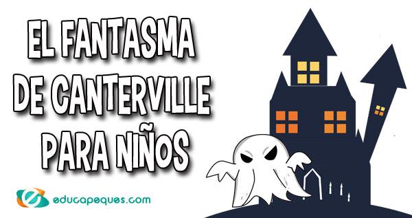 El Fantasma De Canterville Para Niños Cuentos Educapeques