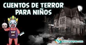 cuentos de terror cortos para niños, cuentos de terror