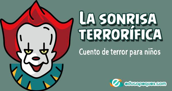 sonrisa terrorífica, cuentos de terror para niños
