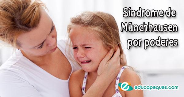 Síndrome de Münchhausen,síndrome de Münchhausen por poderes