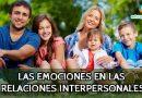 Cómo influyen las emociones en las relaciones interpersonales