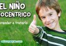 Niños egocéntricos. 8 consejos eficaces para tratar con ellos