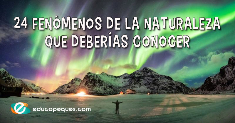 fenómenos naturales, fenómenos de la naturaleza