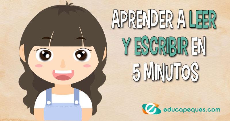Aprender a leer y escribir en 5 minutos