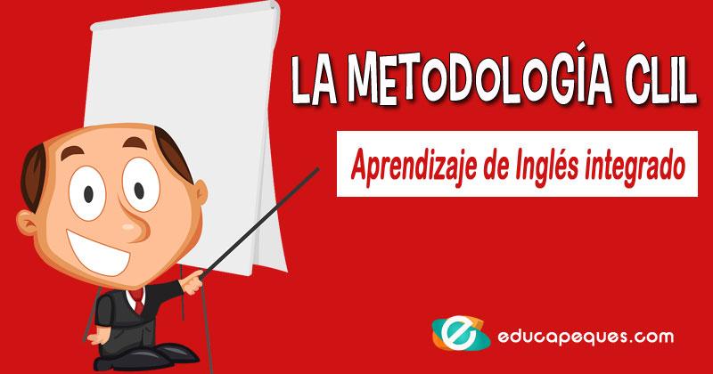 metodología CLIL o AICLE