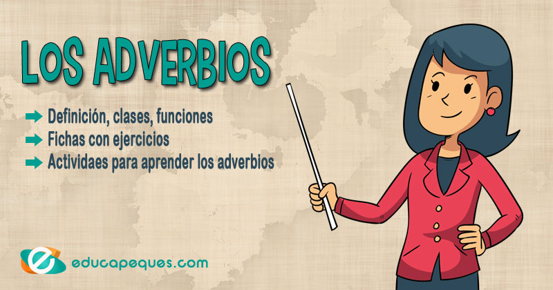 adverbios, clases de adverbios, ejercicios de adverbios