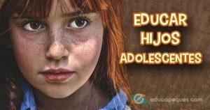 educar hijos adolescentes