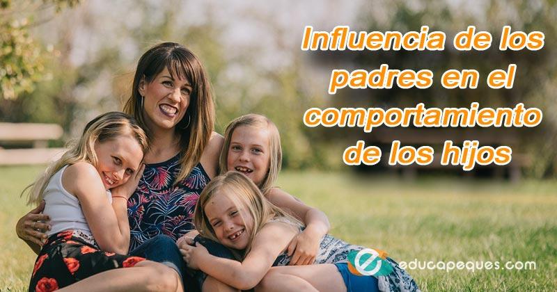 influencia de los padres, comportamiento hijos