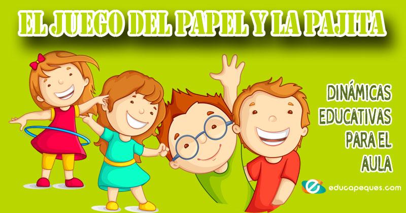juego del papel y la pajita, dinámicas educativas