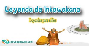 leyenda de Inkawakana