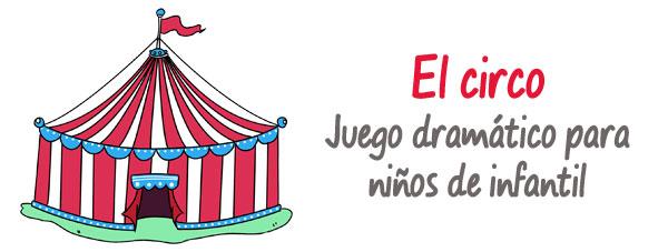 el circo, juegos dramáticos