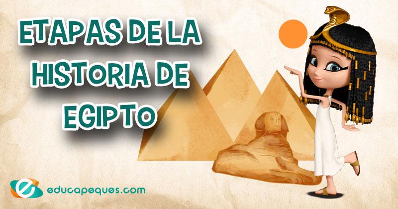 Etapas de la historia de Egipto y sus grandes Pirámides