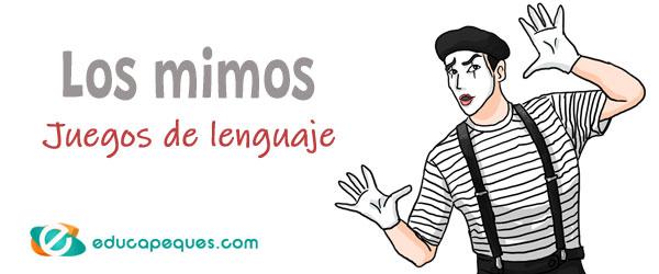 juegos de lenguaje, los mimos
